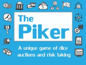 The Piker Game