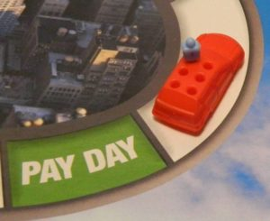 Pay Day Space in Game of Life: Extreme Reality